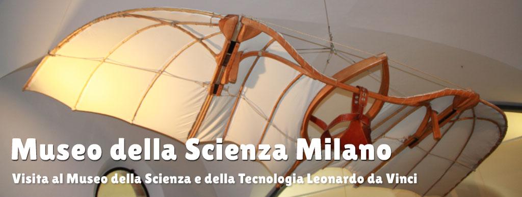 Museo Della Scienza E Della Tecnica Milano.Visita Al Museo Della Scienza Di Milano Itinerario Ed Informazioni