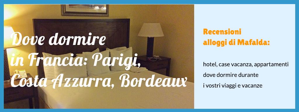 Dove dormire in viaggio in Francia